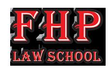 FHP LAW SCHOOL